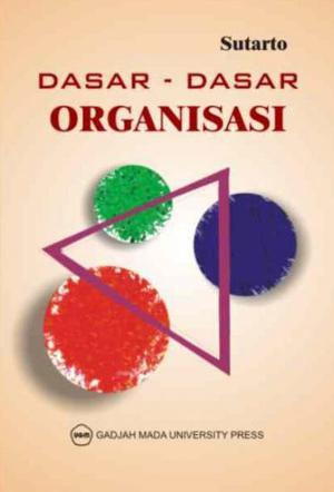 Dasar – Dasar Organisasi